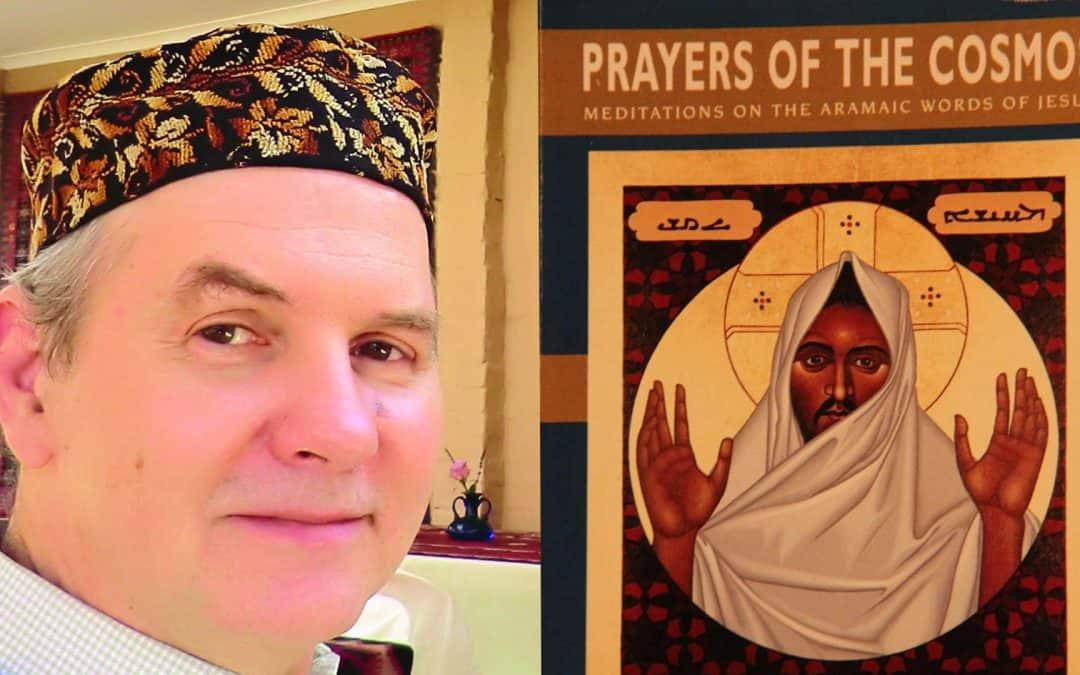 Podcast: Decoding The Teachings of Aramaic Jesus