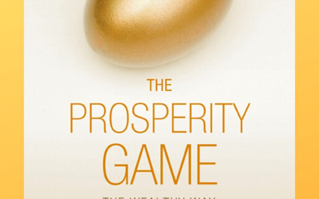 FREE EBOOK: THE PROSPERITY GAME – THE WEALTHY WAY OF HEART, MIND AND SPIRIT/
